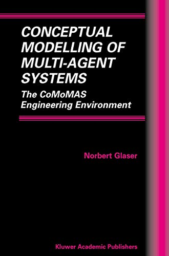 9781461353317: Conceptual Modelling of Multi-Agent Systems: The CoMoMAS Engineering Environment (Multiagent Systems, Artificial Societies, and Simulated Organizations)