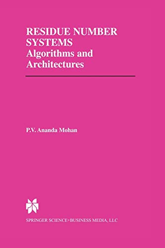 9781461353430: Residue Number Systems: Algorithms and Architectures (The Springer International Series in Engineering and Computer Science)