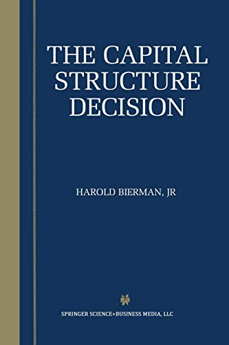 9781461353638: The Capital Structure Decision