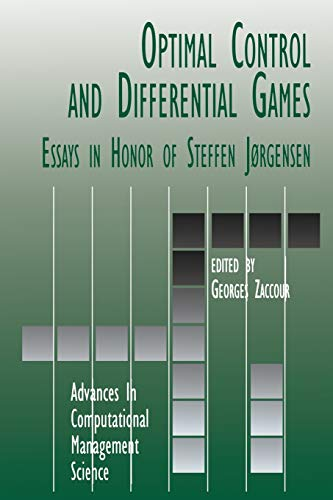 Optimal Control and Differential Games: Essays in Honor of Steffen Jorgensen