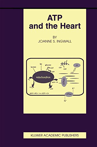 9781461353911: ATP and the Heart (Basic Science for the Cardiologist)