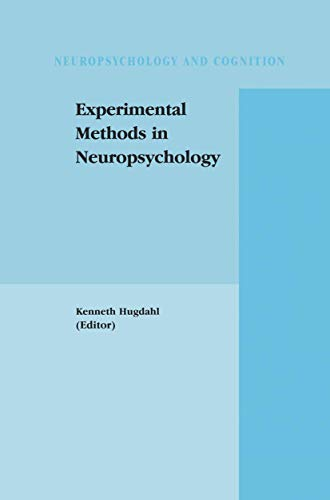 9781461354239: Experimental Methods in Neuropsychology (Neuropsychology and Cognition)
