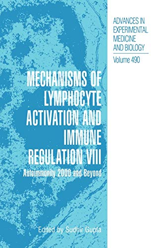 9781461354581: Mechanisms of Lymphocyte Activation and Immune Regulation VIII: Autoimmunity 2000 and Beyond (Advances in Experimental Medicine and Biology)