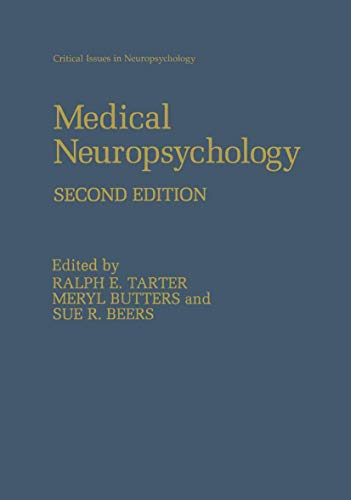 9781461354796: Medical Neuropsychology: Second Edition (Critical Issues in Neuropsychology)