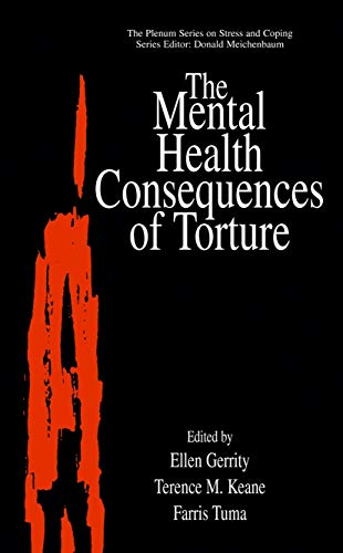 9781461354833: The Mental Health Consequences of Torture (Springer Series on Stress and Coping)