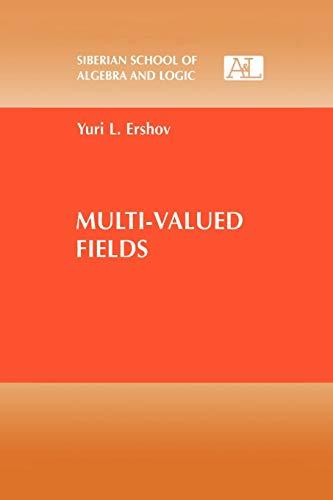 Multi-Valued Fields (Paperback): Yuri L. Ershov