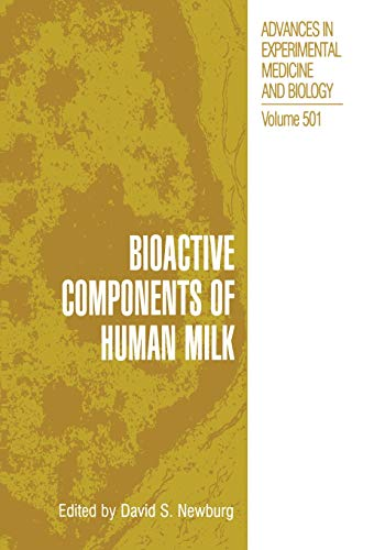 9781461355212: Bioactive Components of Human Milk (Advances in Experimental Medicine and Biology)