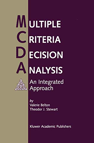 9781461355823: Multiple Criteria Decision Analysis: An Integrated Approach