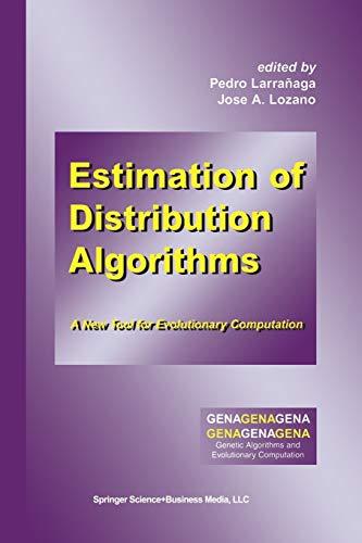 9781461356042: Estimation of Distribution Algorithms: A New Tool for Evolutionary Computation (Genetic Algorithms and Evolutionary Computation)