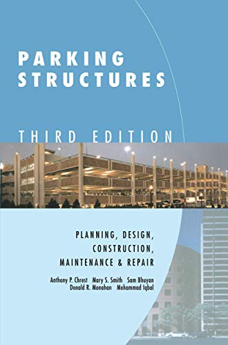 9781461356233: Parking Structures: Planning, Design, Construction, Maintenance and Repair