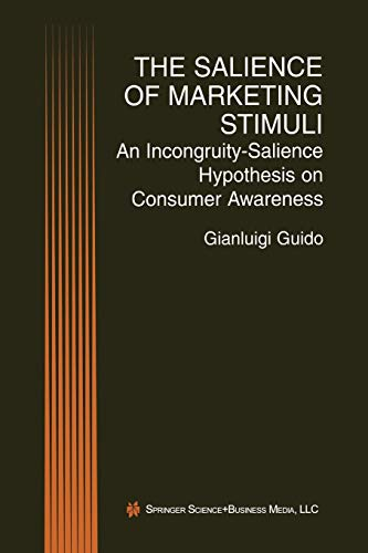The Salience of Marketing Stimuli: An Incongruity-Salience Hypothesis on Consumer Awareness: ...