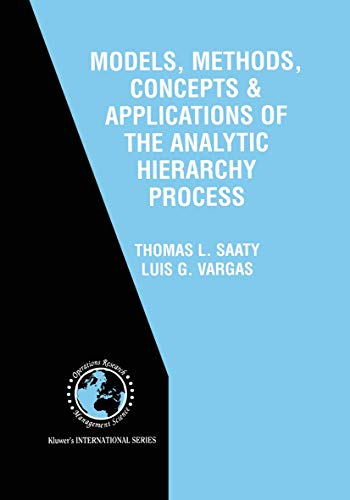 9781461356677: Models, Methods, Concepts & Applications of the Analytic Hierarchy Process (International Series in Operations Research & Management Science)