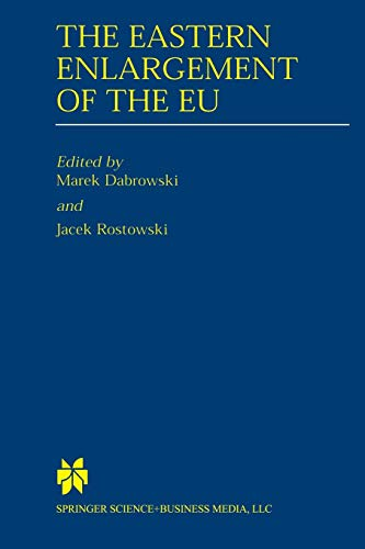 9781461356899: The Eastern Enlargement of the EU