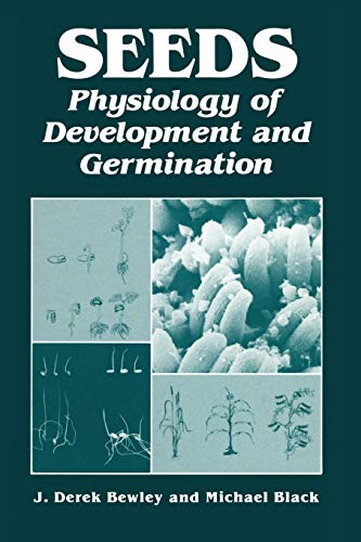 9781461357032: Seeds: Physiology of Development and Germination