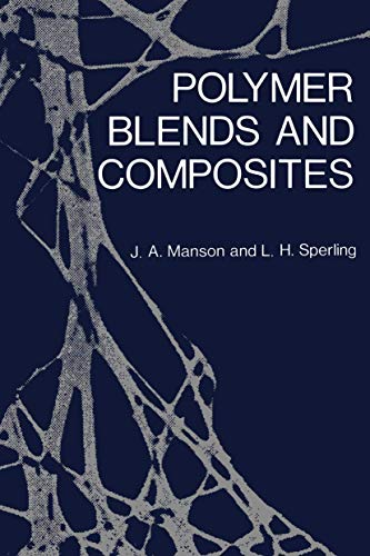 9781461357100: Polymer Blends and Composites