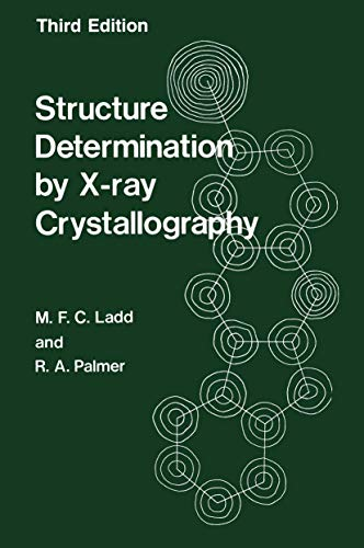 9781461357247: Structure Determination by X-ray Crystallography