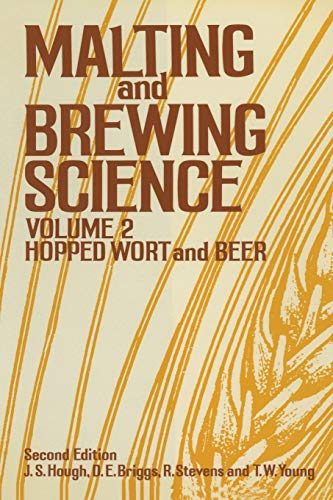 Malting and Brewing Science : Volume II: Hough, J. S.