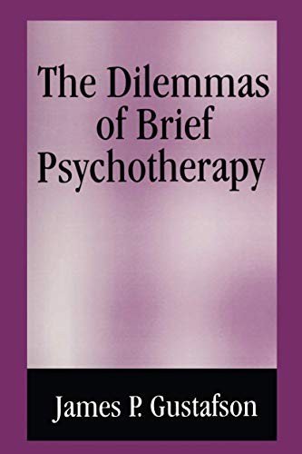 9781461357445: The Dilemmas of Brief Psychotherapy