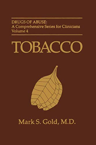 9781461357483: Tobacco (Drugs of Abuse: A Comprehensive Series for Clinicians)