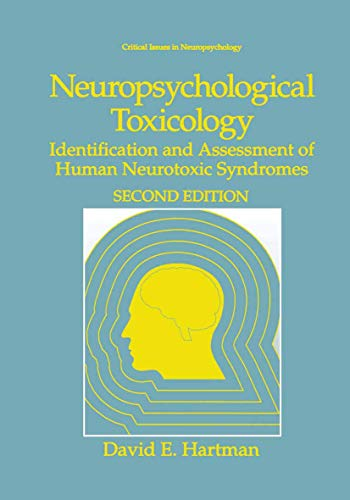 Neuropsychological Toxicology: Identification and Assessment of Human Neurotoxic Syndromes (...