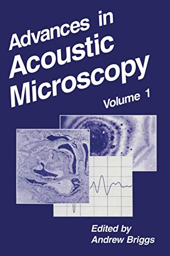 9781461357629: Advances in Acoustic Microscopy (Volume 1)