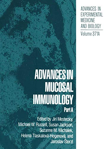 9781461357964: Advances in Mucosal Immunology: Part A (Advances in Experimental Medicine and Biology)