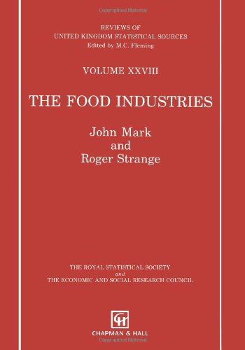 9781461358244: The Food Industries (Reviews of United Kingdom Statistical Sources) (Volume 28)