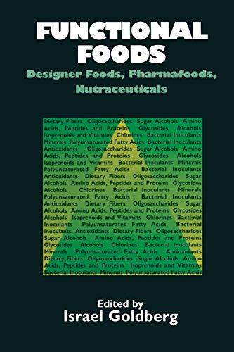 9781461358619: Functional Foods: Designer Foods, Pharmafoods, Nutraceuticals