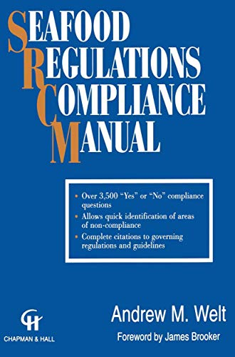 9781461358633: Seafood Regulations Compliance Manual