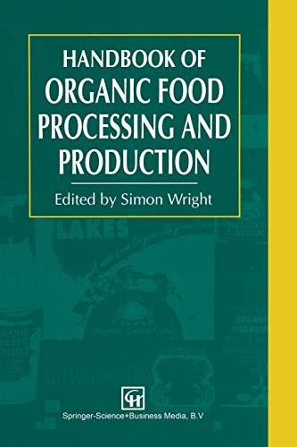 9781461358770: Handbook of Organic Food Processing and Production