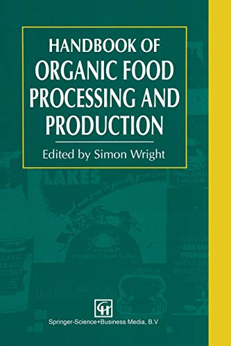 9781461358770: Handbook of Organic Food Processing and Production