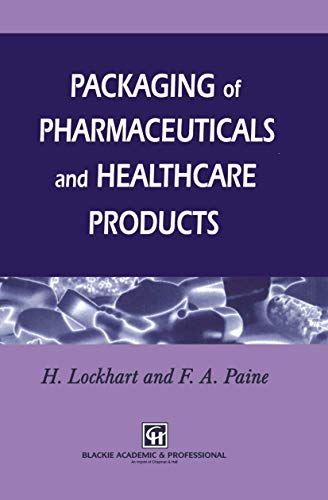 9781461358862: Packaging of Pharmaceuticals and Healthcare Products