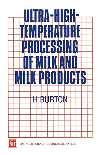 9781461359012: Ultra-High-Temperature Processing of Milk and Milk Products