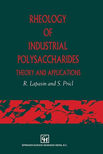 9781461359159: Rheology of Industrial Polysaccharides: Theory and Applications