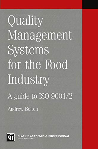9781461359173: Quality management systems for the food industry: A guide to ISO 9001/2