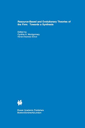 9781461359234: Resource-Based and Evolutionary Theories of the Firm: Towards a Synthesis