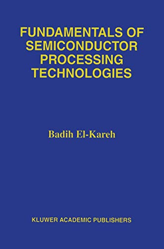 9781461359272: Fundamentals of Semiconductor Processing Technology