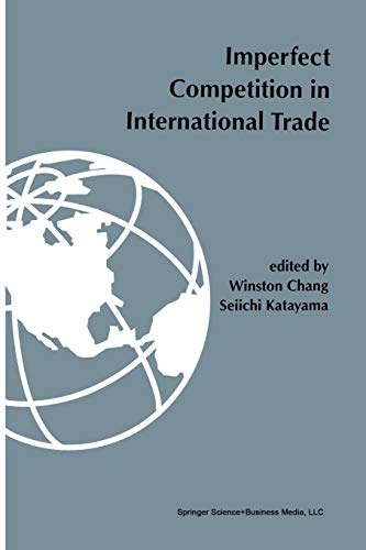 9781461359470: Imperfect competition in international trade
