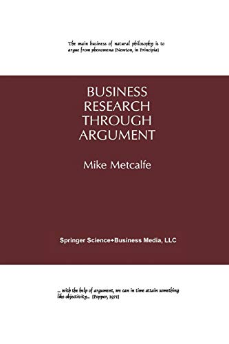 Business Research Through Argument: Mike Metcalfe