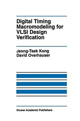 9781461359821: Digital Timing Macromodeling for VLSI Design Verification (The Springer International Series in Engineering and Computer Science)