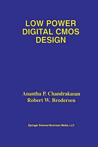9781461359845: Low Power Digital CMOS Design