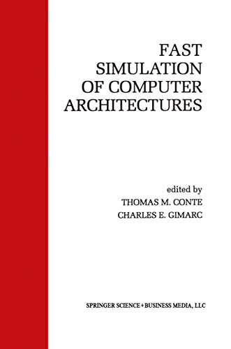 9781461360025: Fast Simulation of Computer Architectures