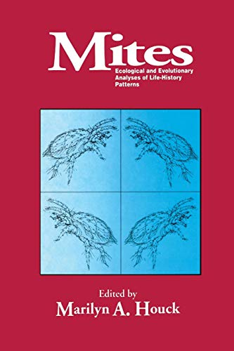 9781461360124: Mites: Ecological and Evolutionary Analyses of Life-History Patterns