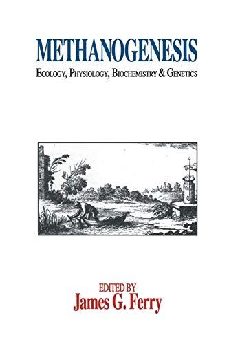 9781461360131: Methanogenesis: Ecology, Physiology, Biochemistry & Genetics (Chapman & Hall Microbiology Series)