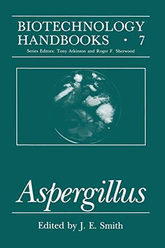 9781461360223: Aspergillus (Biotechnology Handbooks)