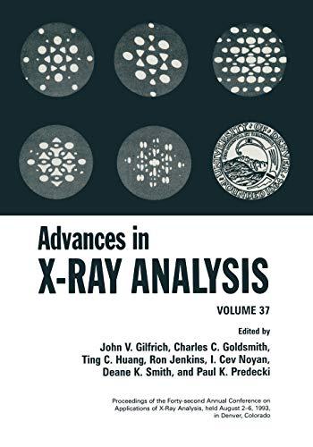 Advances in X-Ray Analysis: Volume 37