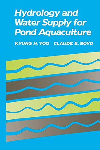 Hydrology and Water Supply for Pond Aquaculture: Kyung H. Yoo
