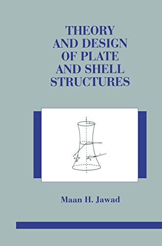 9781461361411: Theory and Design of Plate and Shell Structures