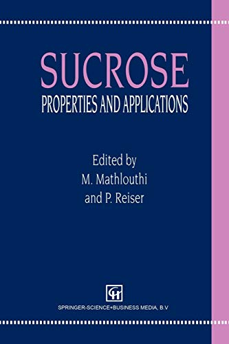9781461361503: Sucrose: Properties and Applications