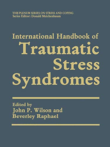 International Handbook of Traumatic Stress Syndromes. 2 Bände: John P. Wilson